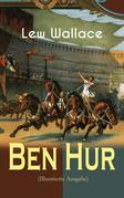 Ben Hur (Illustrierte Ausgabe)