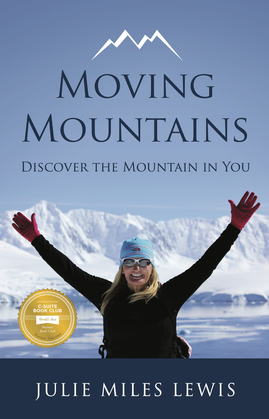 Moving Mountains: Discover the Mountain in You