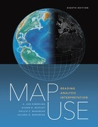 Map Use: Reading Analysis Interpretation, Eighth Edition