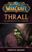 World of Warcraft: Thrall