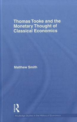 Thomas Tooke and the Monetary Thought of Classical Economics