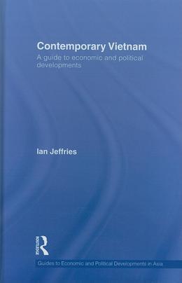 Contemporary Vietnam: A Guide to Economic and Political Developments