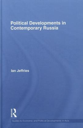 Political Developments in Contemporary Russia