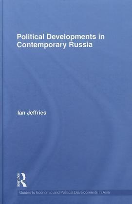Political Developments in Contemporary Russia