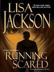 Lisa Jackson - Running Scared