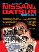 How to Rebuild Your Nissan & Datsun OHC Engine