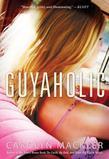 Guyaholic