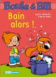 Boule et Bill - Bain alors !