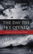 The Day the Sky Opened