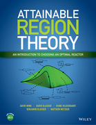 Attainable Region Theory: An Introduction to Choosing an Optimal Reactor