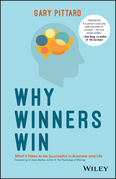 Why Winners Win: What it Takes to be Successful in Business and Life