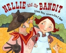 Nellie and the Bandit
