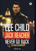 Jack Reacher Never go back (Retour interdit)