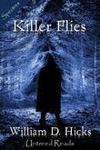 Killer Flies