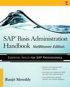 SAP Basis Administration Handbook, NetWeaver Edition
