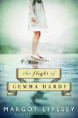 The Flight of Gemma Hardy: A Novel