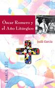 Óscar Romero y el Año Litúrgico