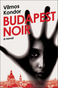 Budapest Noir: A Novel