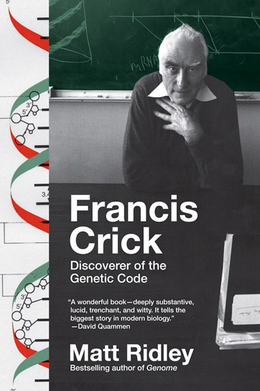 Francis Crick: Discoverer of the Genetic Code