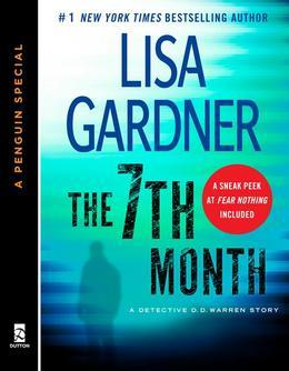 The 7th Month: A Detective D. D. Warren Story, featuring an early look at TOUCH & GO (A Penguin  Special from Dutton)