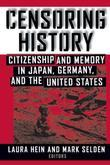 Censoring History: Perspectives on Nationalism and War in the Twentieth Century: Perspectives on Nationalism and War in the Twentieth Century