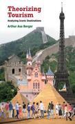 Theorizing Tourism: Analyzing Iconic Destinations
