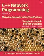 C++ Network Programming, Volume I: Mastering Complexity with ACE and Patterns
