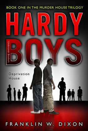 Deprivation House: Book One in the Murder House Trilogy
