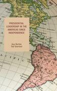 Presidential Leadership in the Americas since Independence