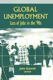 Coping with Global Unemployment: Putting People Back to Work: Putting People Back to Work