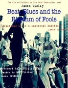 Beat, Blues and the Rhythm of Fools