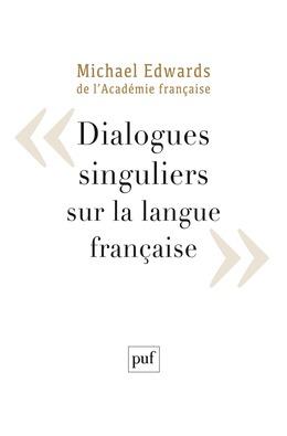 Dialogues singuliers sur la langue française
