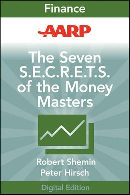 AARP The Seven S.E.C.R.E.T.S. of the Money Masters