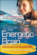 The Energetic Brain: Understanding and Managing ADHD