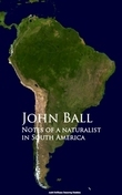 Notes of a naturalist in South America