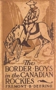 The Border Boys in the Canadian Rockies