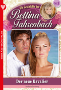 Bettina Fahrenbach 8 - Liebesroman