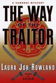 The Way of the Traitor: A Samurai Mystery