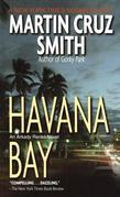 Havana Bay: Martin Cruz Smith