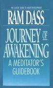 Journey of Awakening: A Meditator's Guidebook