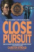 Close Pursuit: Meet Eddie Kennedy--A Cop in a Killer's World