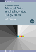 Advanced Digital Imaging Laboratory Using Matlab¿, Second Edition
