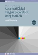 Advanced Digital Imaging Laboratory Using Matlab¿, Second Edition