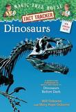 Magic Tree House Fact Tracker #1: Dinosaurs: A Nonfiction Companion to Magic Tree House #1: Dinosaurs Before Dark