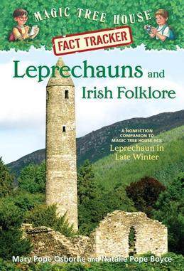 Leprechauns and Irish Folklore: A Nonfiction Companion to Magic Tree House Merlin Mission #15: Leprechaun inLate Winter