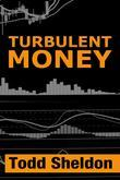 Turbulent Money