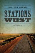 Stations West: A Novel