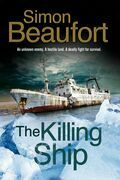 Killing Ship, The: An Antarctica Thriller