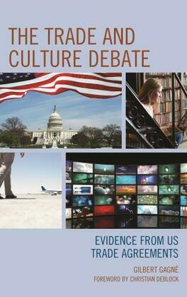 The Trade and Culture Debate: Evidence from US Trade Agreements