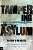 Tampering with Asylum
